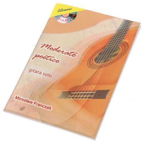 AN Franczak Mirosław ″Moderato poetico - gitara solowa″ książka + CD