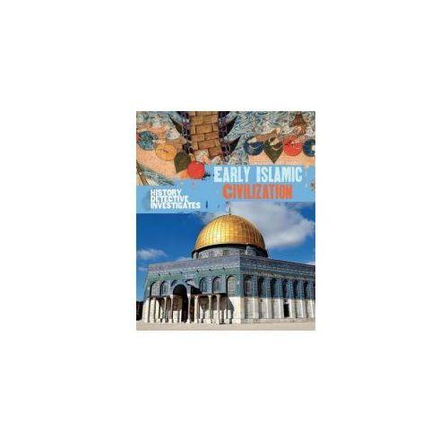 History Detective Investigates: Early Islamic Civilization (9780750294225)