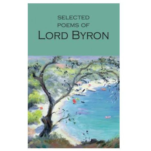 Selected Poems of Lord Byron (9781853264061)
