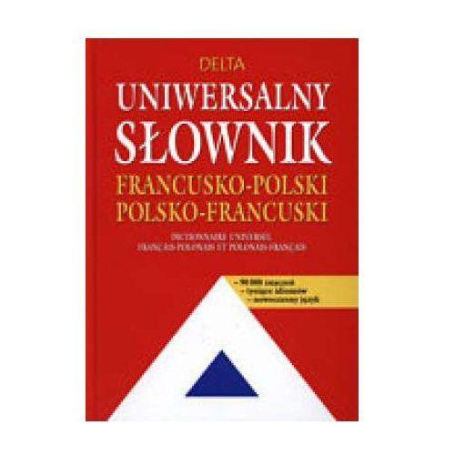 Uniwersalny słownik francusko-polski, polsko-francuski, Delta W-Z Oficyna Wydawnicza