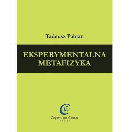 Eksperymentalna metafizyka (368 str.)