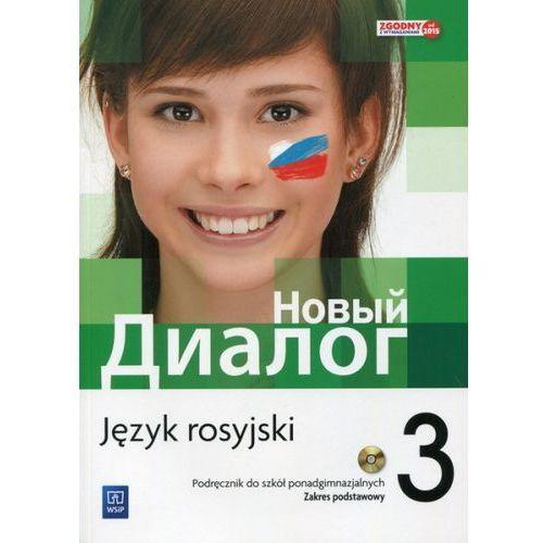 Nowyj Dialog 3. Język rosyjski. Podręcznik + CD, WSiP