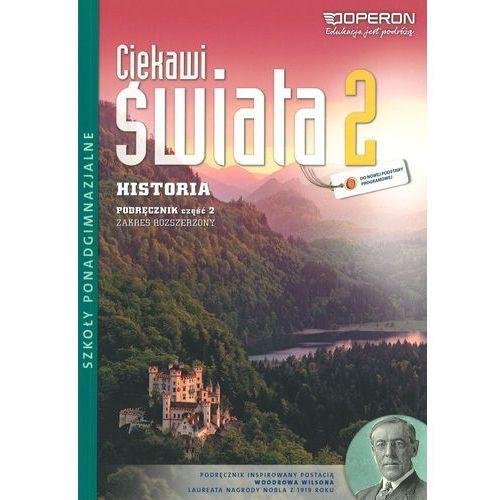 Ciekawi świata 2 Historia Podręcznik Część 2 Zakres rozszerzony (9788376809922)