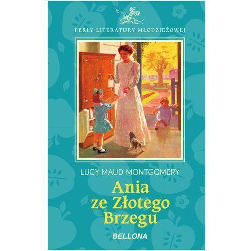 Ania ze Złotego Brzegu - Wysyłka od 3,99 - porównuj ceny z wysyłką, Bellona
