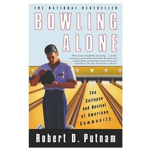 Bowling Alone the Collapse & Revival of American Community (9780743203043)
