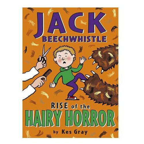 Jack Beechwhistle: Rise Of The Hairy Horror Kes Gray (9781782953043)