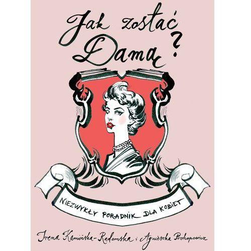 Jak zostać Damą? Niezwykły poradnik dla kobiet, Dream Books
