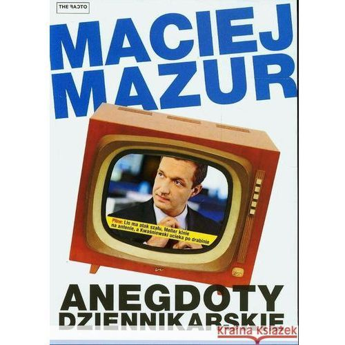Anegdoty dziennikarskie. (224 str.)