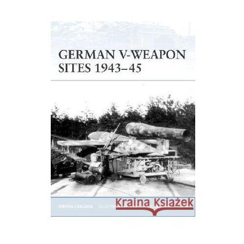 German V-Weapon Sites 1943-45 (F.#72), Osprey Publishing Ltd