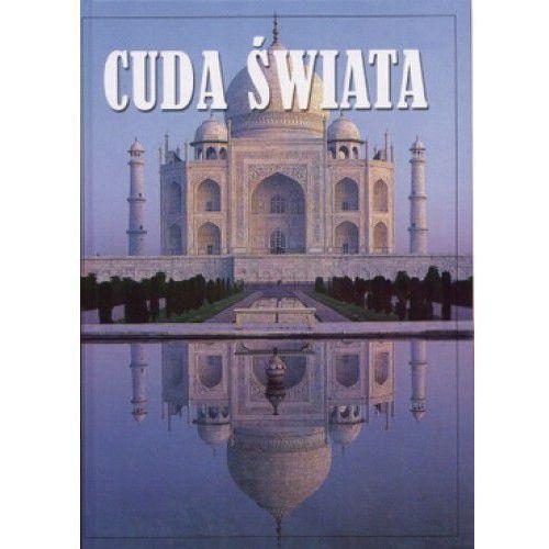 Cuda świata - Praca zbiorowa (ISBN 9788374232968)