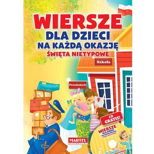 Wiersze dla dzieci na każdą okazję - święta nietypowe + CD - Wysyłka od 3,99 - porównuj ceny z wysyłką, praca zbiorowa
