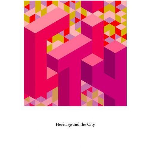Heritage and the City - Robert Kusek, Jacek Purchla, oprawa miękka