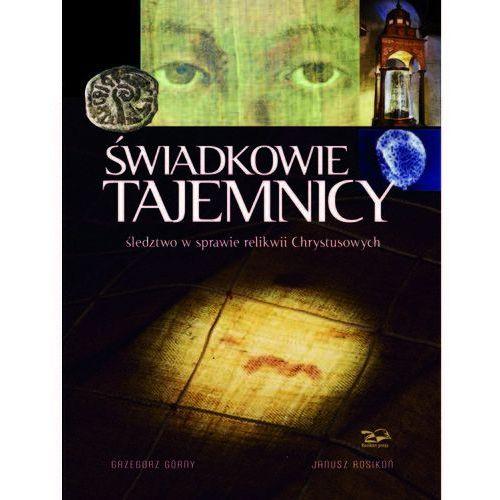 Świadkowie Tajemnicy (336 str.)