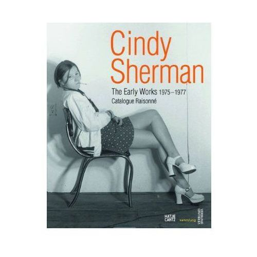 Cindy Sherman: The Early Works 1975-1977, Cindy Sherman