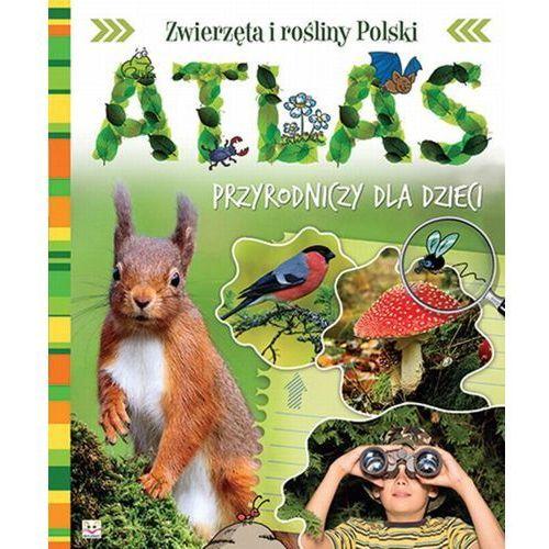 Praca zbiorowa. Atlas przyrodniczy. (OM) (2013)