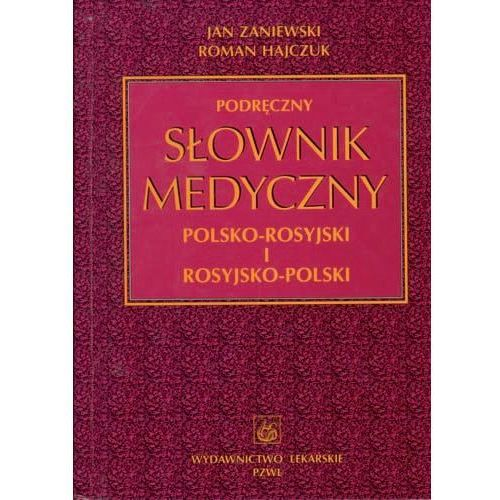 Podręczny słownik medyczny polsko-rosyjski i rosyjsko-polski, oprawa twarda