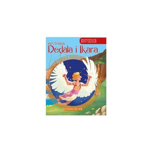 Najpiękniej. mity greckie. Historia Dedala i Ikara (9788366136977)