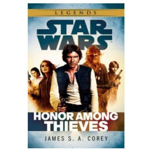 Star Wars: Empire and Rebellion: Honor Among Thieves, James S A Corey