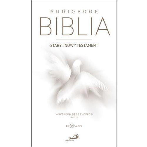 Biblia. Stary i Nowy Testament. Wiara rodzi się ze słuchania. Audiobook MP3 (8CD)