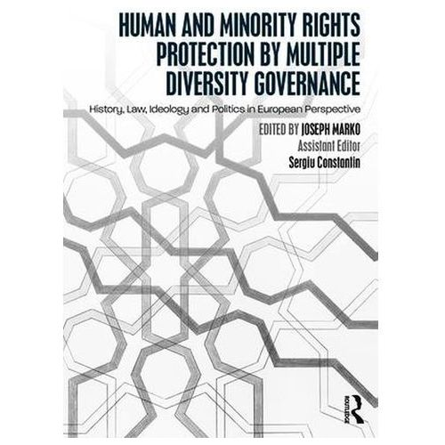 Human and Minority Rights Protection by Multiple Diversity Governance, Routledge