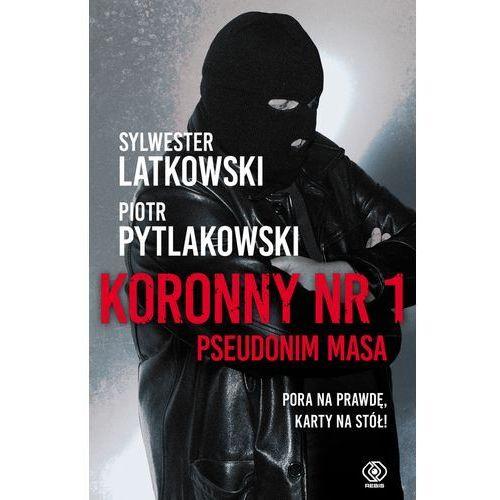 KORONNY NR 1 PSEUDONIM MASA - Sylwester Latkowski