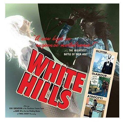 Rockers publishing White hills - glitter glamour atrocity (0790377037715)