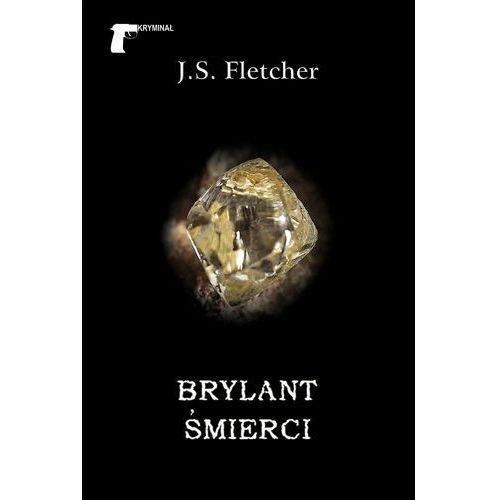 Brylant śmierci - Fletcher Joseph Smith (224 str.)