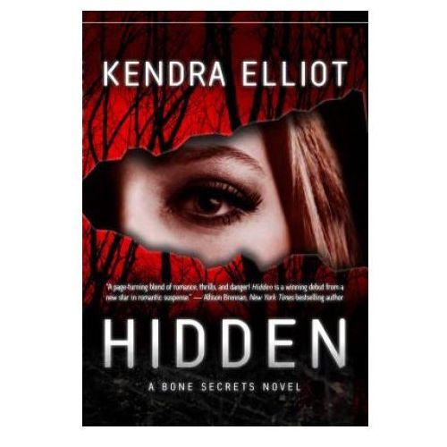 KENDRA ELLIOT - Hidden