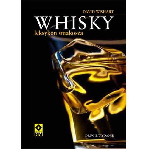 Whisky - leksykon smakosza (ilość stron 240)