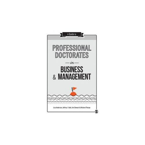 Guide to Professional Doctorates in Business and Management (9781446298336)