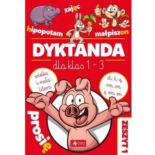 """Dyktanda dla klas 1-3. Ćw. z """"h"""", """"ch"""", """"ą""""""""om"""".. (32 str.)"""