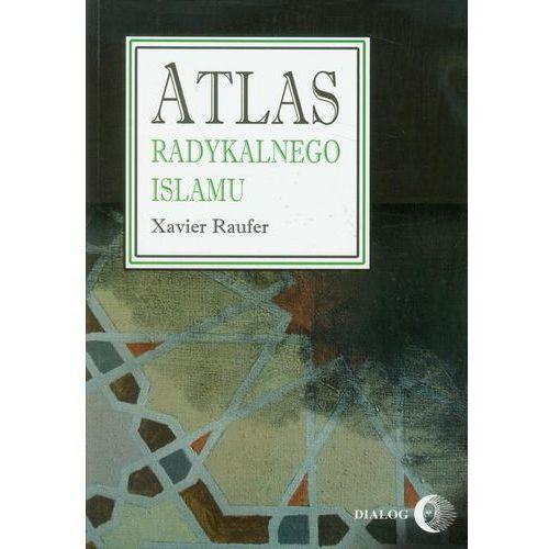 Atlas radykalnego Islamu. Darmowy odbiór w niemal 100 księgarniach!