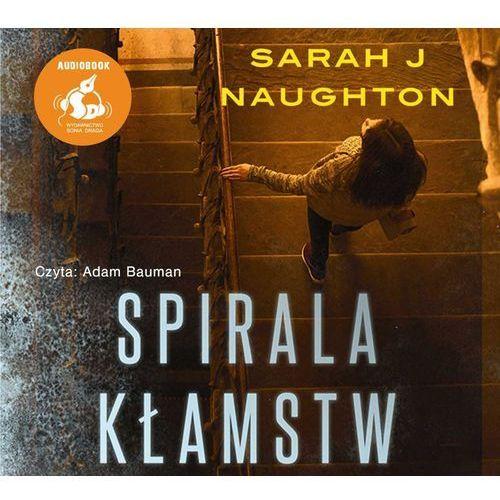 Spirala kłamstw (audiobook), Sarah Naughton