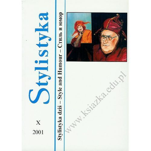 Stylistyka X: Stylistyka dziś - Style and Humour, oprawa miękka