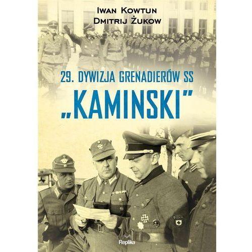 """29 Dywizja Grenadierów SS """"Kaminski"""" -, oprawa miękka"""