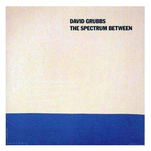 Grubbs, David - Spectrum Between, The, DC186