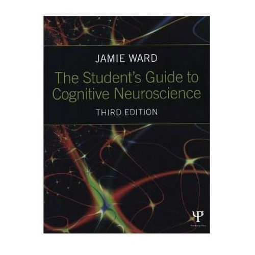 Student's Guide to Cognitive Neuroscience (9781848722729)