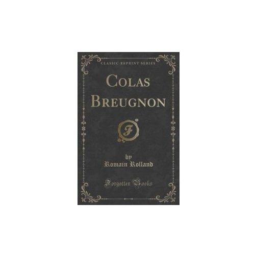 Colas Breugnon (Classic Reprint) (9781331013877)