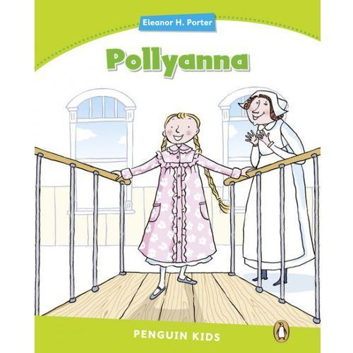 Pollyanna. Penguin Kids. Poziom 4 (9781408288405)