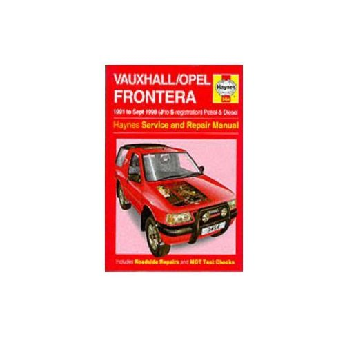 Vauxhall Frontera Service and Repair Manual, Mead, John S. Coombs, Mark