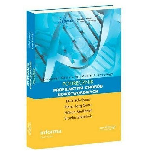 Podręcznik profilaktyki chorób nowotworowych (165 str.)