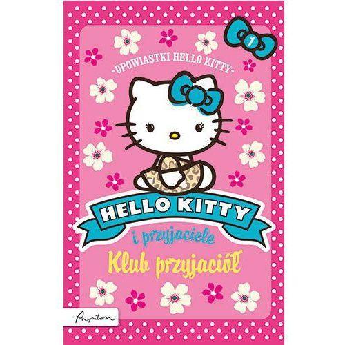 Hello Kitty i przyjaciele. Klub przyjaciół - Praca zbiorowa