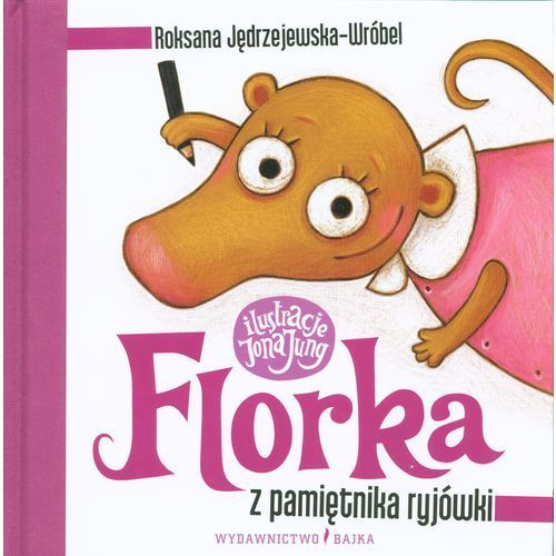 Florka Z pamiętnika ryjówki (56 str.)