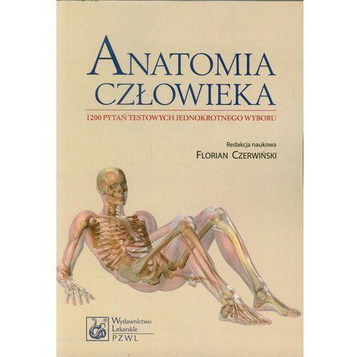Anatomia człowieka 1200 pytań testowych jednokrotnego wyboru. (9788320046588)