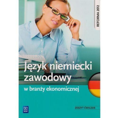 Język niemiecki zawodowy w branży ekonomicznej (214 str.)