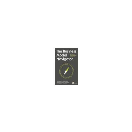The Business Model Navigator - Wysyłka od 2,99 - porównuj ceny z wysyłką - Wesołych Świąt, Michaela Csik