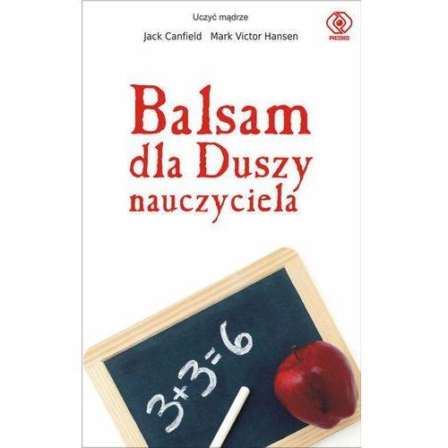BALSAM DLA DUSZY NAUCZYCIELA (2010)