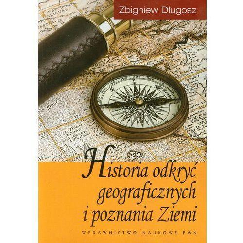 Historia odkryć geograficznych i poznania Ziemi (9788301135225)