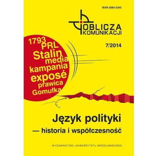 Język polityki historia i współczesność - Wysyłka od 3,99 (9788322935200)