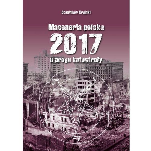 Masoneria polska 2017 U progu katastrofy, oprawa miękka